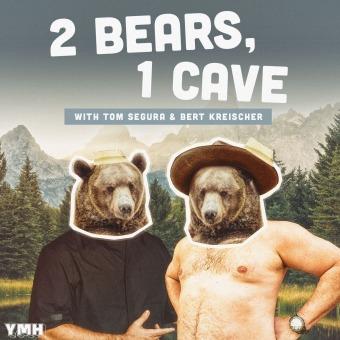 2 Bears 1 Cave with Tom Segura & Bert Kreischer podcast artwork