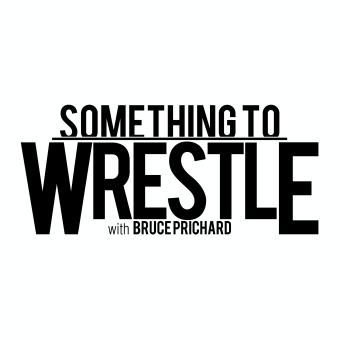 Something to Wrestle with Bruce Prichard podcast artwork