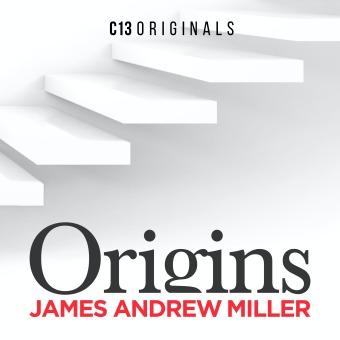 Origins with James Andrew Miller podcast artwork