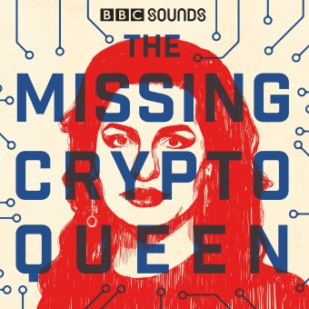 The Missing Cryptoqueen podcast artwork