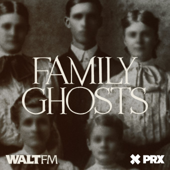 Family Ghosts podcast artwork