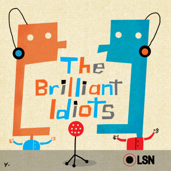 The Brilliant Idiots podcast artwork