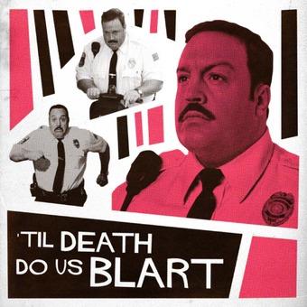 Til Death Do Us Blart podcast artwork