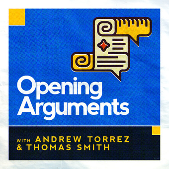 Opening Arguments podcast artwork
