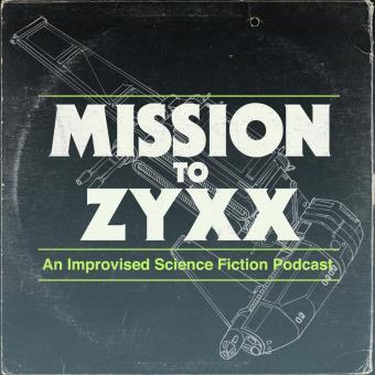 Mission To Zyxx podcast artwork