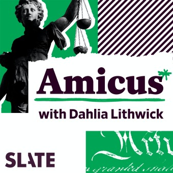 Amicus With Dahlia Lithwick | Law, justice, and the courts podcast artwork
