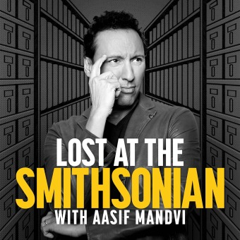 Lost at the Smithsonian with Aasif Mandvi podcast artwork