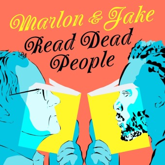Marlon and Jake Read Dead People podcast artwork