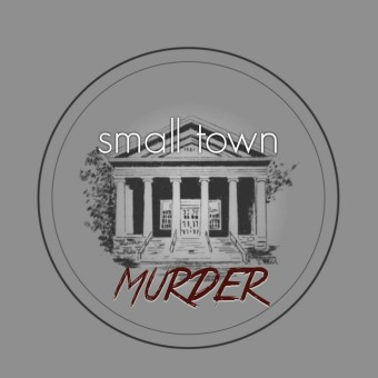 Small Town Murder podcast artwork