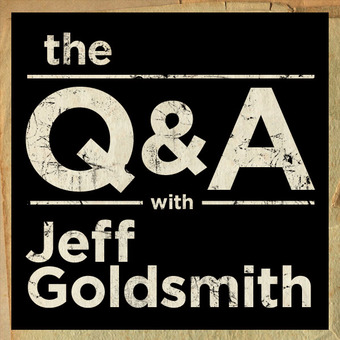 The Q&A with Jeff Goldsmith podcast artwork