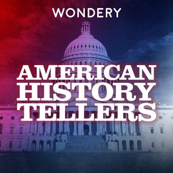 American History Tellers podcast artwork