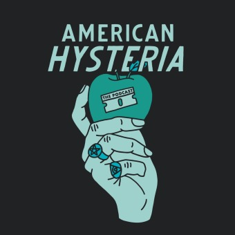 American Hysteria podcast artwork