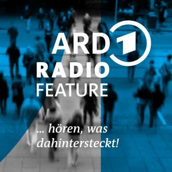 das ARD radiofeature podcast artwork