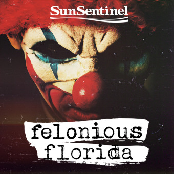 Felonious Florida podcast artwork
