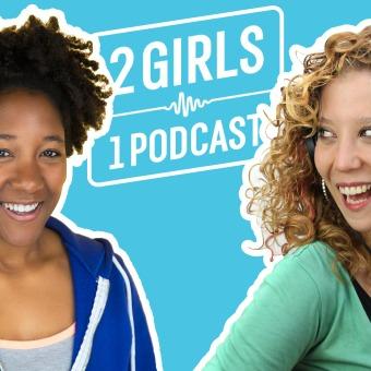 2 Girls 1 Podcast podcast artwork