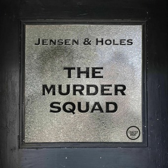 Jensen and Holes: The Murder Squad podcast artwork
