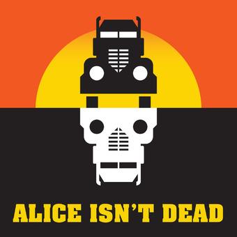 Alice Isn't Dead podcast artwork
