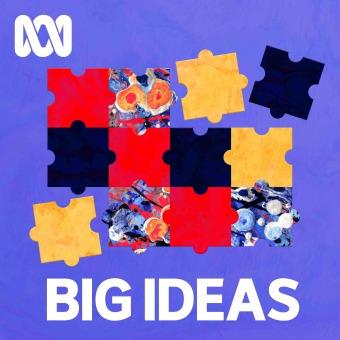 Big Ideas podcast artwork