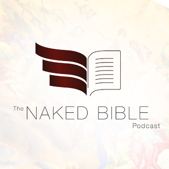 The Naked Bible Podcast podcast artwork