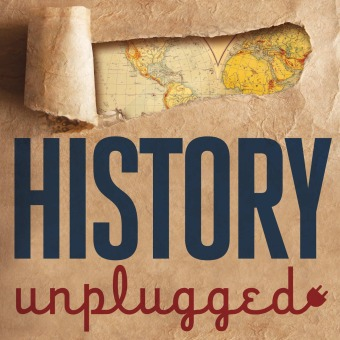 History Unplugged Podcast podcast artwork