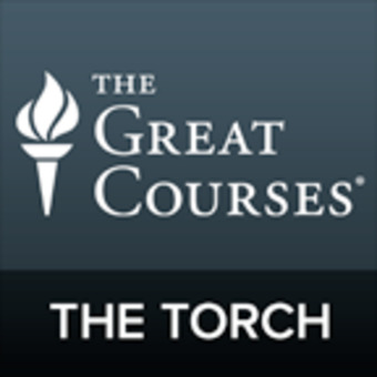 The Torch: The Great Courses Podcast podcast artwork