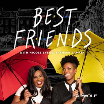 Best Friends with Nicole Byer and Sasheer Zamata podcast artwork