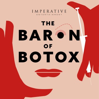 The Baron of Botox podcast artwork