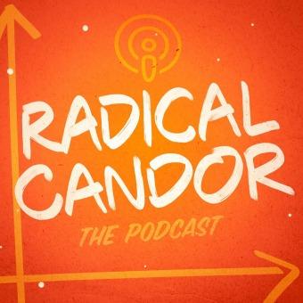 Radical Candor podcast artwork