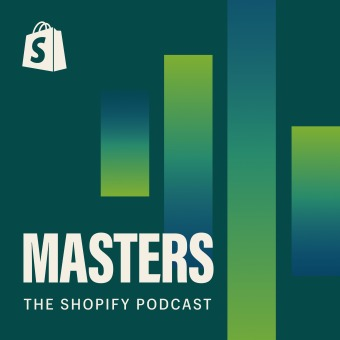 Shopify Masters | The ecommerce business and marketing podcast for ambitious entrepreneurs podcast artwork