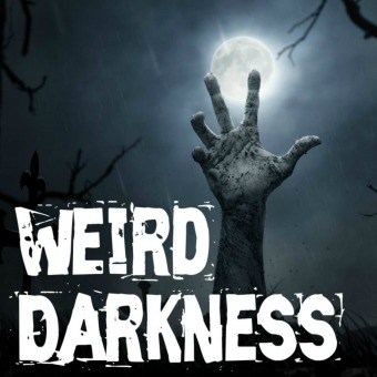 Weird Darkness: Stories of the Paranormal, Supernatural, Legends, Lore, Mysterious, Macabre, Unsolved podcast artwork