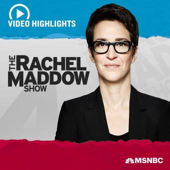 MSNBC Rachel Maddow (video) podcast artwork