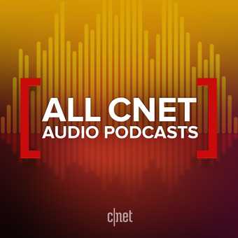 All CNET Audio Podcasts podcast artwork