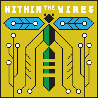 Within the Wires podcast artwork