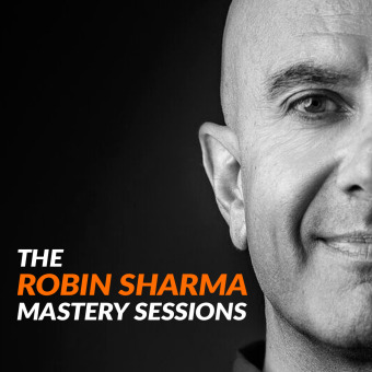 The Robin Sharma Mastery Sessions podcast artwork