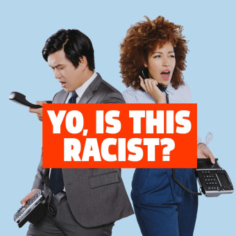 Yo, Is This Racist? podcast artwork