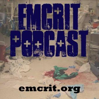 EMCrit Podcast - Critical Care and Resuscitation podcast artwork