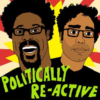 Politically Re-Active with W. Kamau Bell & Hari Kondabolu podcast artwork