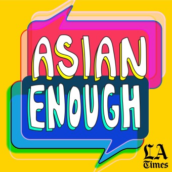 Asian Enough podcast artwork