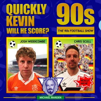 Quickly Kevin; will he score? The 90s Football Show podcast artwork