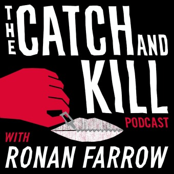 The Catch and Kill Podcast with Ronan Farrow podcast artwork
