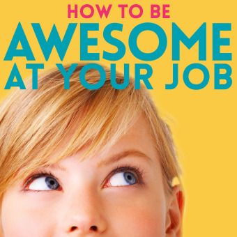 How to Be Awesome at Your Job podcast artwork