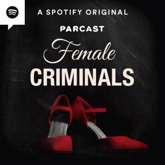 Female Criminals podcast artwork