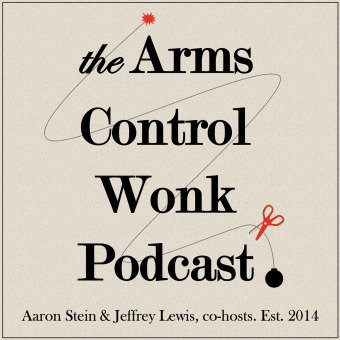 Arms Control Wonk podcast artwork