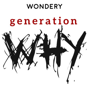 The Generation Why Podcast podcast artwork
