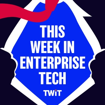This Week in Enterprise Tech (Audio) podcast artwork