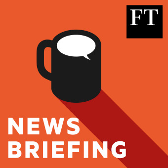 FT News Briefing podcast artwork