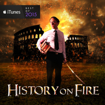 History on Fire podcast artwork
