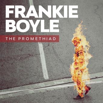 Frankie Boyle: The Promethiad podcast artwork