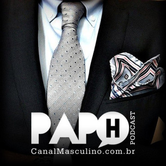 Canal Masculino - Papo H Podcast podcast artwork