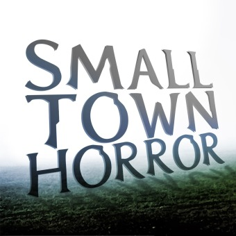 Small Town Horror podcast artwork